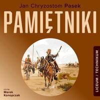 Pamiętniki - Jan Chryzostom Pasek