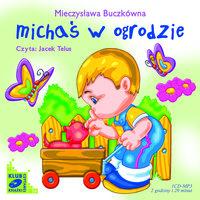 Michaś w ogrodzie - Mieczysława Buczkówna-Jastrun