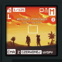 Ćma z czerwonej wyspy - Wojciech Popkiewicz