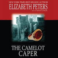 The Camelot Caper - Elizabeth Peters