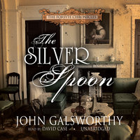 The Silver Spoon - John Galsworthy