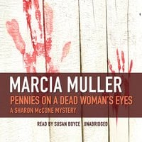 Pennies on a Dead Woman's Eyes - Marcia Muller