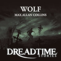 Wolf - Max Allan Collins