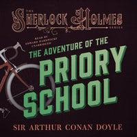 The Adventure of the Priory School - Arthur Conan Doyle
