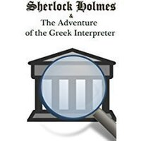 The Greek Interpreter - Arthur Conan Doyle