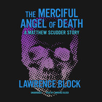 The Merciful Angel of Death - Lawrence Block