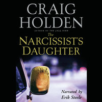 The Narcissist's Daughter - Craig Holden