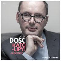 Dość kato-lipy - ks. Jan Kaczkowski