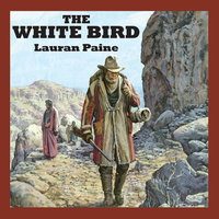The White Bird - Lauran Paine