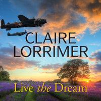 Live the Dream - Claire Lorrimer