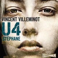 U4: Stéphane - Vincent Villeminot