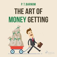 The Art of Money Getting - P.T. Barnum