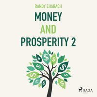 Money and Prosperity 2 - Randy Charach