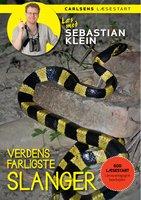 Læs med Sebastian Klein: Verdens farligste slanger - Sebastian Klein