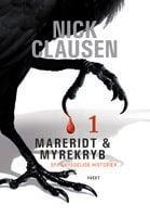 Mareridt & Myrekryb 1: Syv uhyggelige historier - Nick Clausen
