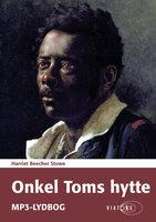 Onkel Toms hytte - Harriet Beecher Stowe