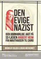 Den evige nazist - Souad Mekhennet, Nicolas Kulish