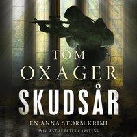 Skudsår - Tom Oxager