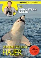 Læs med Sebastian Klein: Verdens farligste hajer - Sebastian Klein