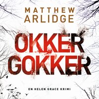 Okker gokker - Matthew Arlidge