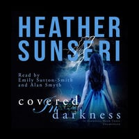 Covered in Darkness - Heather Sunseri