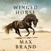 The Winged Horse - Max Brand