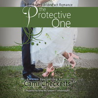 The Protective One - Cami Checketts