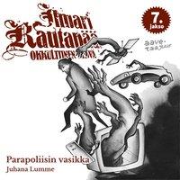 Parapoliisin vasikka - Juhana Lumme