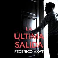La última salida - Federico Axat