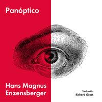 Panóptico - Hans Magnus Enzensberger