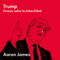 Trump - Aaron James