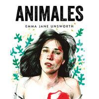 Animales - Emma Jane Unsworth
