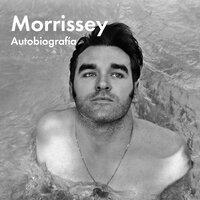 Autobiografía - Steven Patrick Morrissey