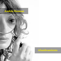 Alumbramiento - Andrés Neuman