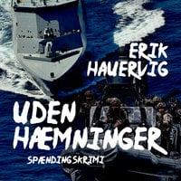 Uden hæmninger - Erik Hauervig