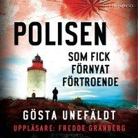 Polisen som fick förnyat förtroende - Gösta Unefäldt