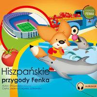 Hiszpańskie Przygody Fenka - Magdalena Gruca