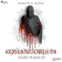 Komandoria 54 - Marcin A. Guzek,Guzek Marcin A.