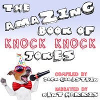 The Amazing Book of Knock Knock Jokes - Jack Goldstein