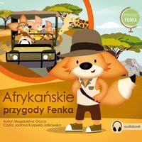 Afrykańskie Przygody Fenka - Magdalena Gruca