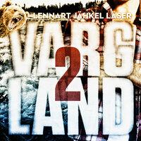 Vargland - S2E1 - Björn Olofsson