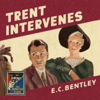 Trent Intervenes - E.C. Bentley