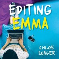 Editing Emma - Chloe Seager