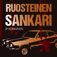 Ruosteinen sankari - K1O3 - JP Koskinen