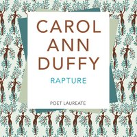 Rapture - Carol Ann Duffy