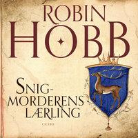 Snigmorderens lærling - Robin Hobb