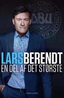 En del af det største - Lars Berendt