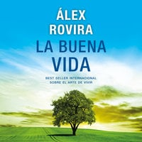 La buena vida - Álex Rovira