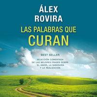 Las palabras que curan - Álex Rovira