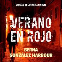 Verano en rojo - Berna González Harbour